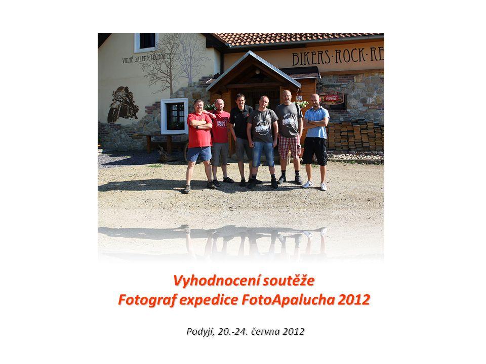 Vyhodnocení soutěže Fotograf expedice FotoApalucha 2012 Podyjí, 20.-24. června 2012