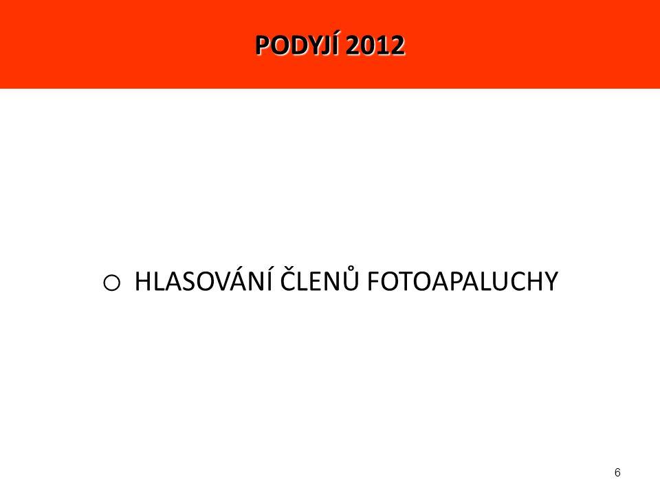 6 o HLASOVÁNÍ ČLENŮ FOTOAPALUCHY PODYJÍ 2012