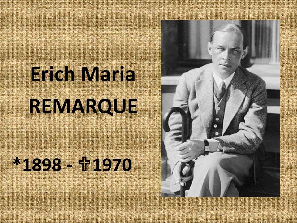 Erich Maria REMARQUE *1898 -  1970