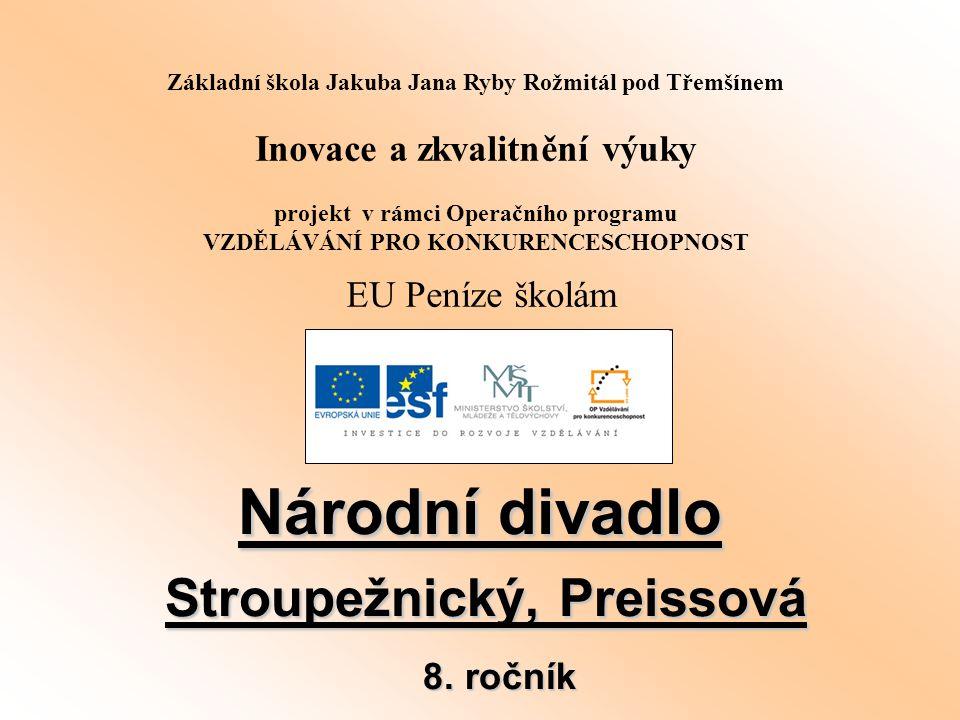 Název : Národní divadlo - Stroupežnický, Preissová - 8.
