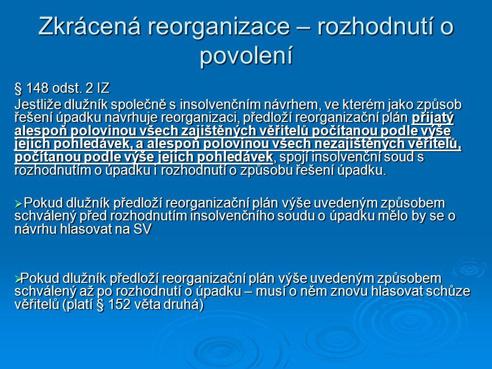 Zkrácená reorganizace – rozhodnutí o povolení § 148 odst.