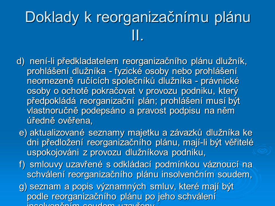 Doklady k reorganizačnímu plánu II.