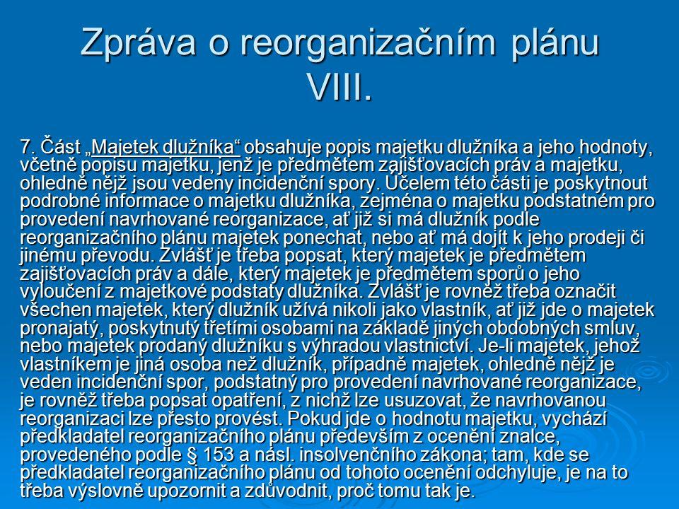 Zpráva o reorganizačním plánu VIII.7.