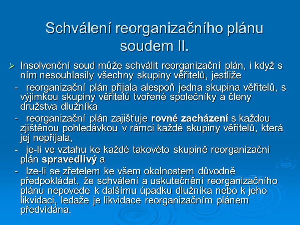 Schválení reorganizačního plánu soudem II.