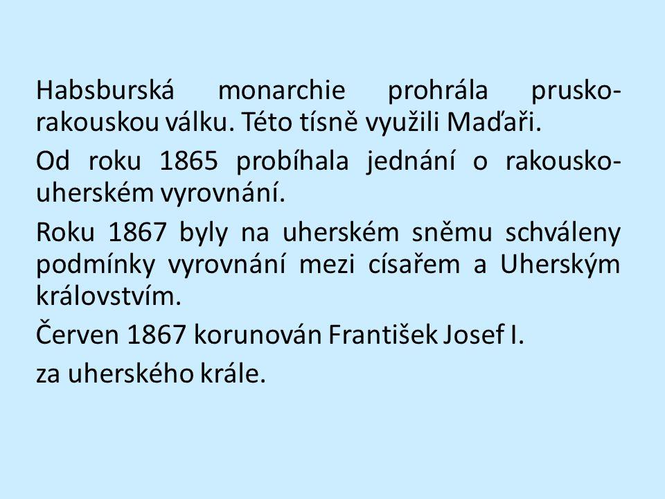 Změnil se státoprávní charakter habsburské monarchie.
