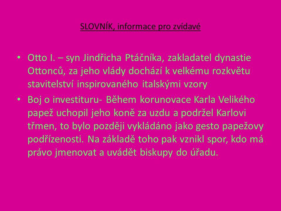 SLOVNÍK, informace pro zvídavé Otto I.