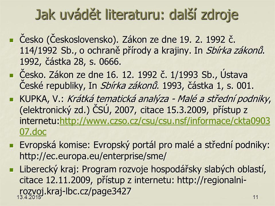 Jak uvádět literaturu: další zdroje Česko (Československo).