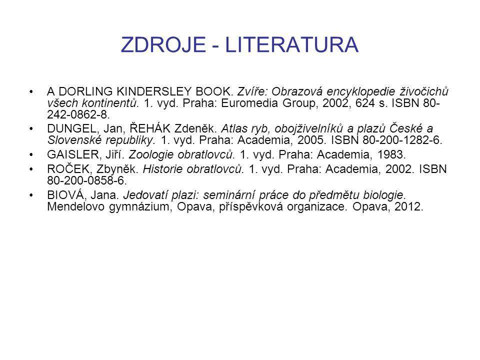 ZDROJE - LITERATURA A DORLING KINDERSLEY BOOK. Zvíře: Obrazová encyklopedie živočichů všech kontinentů. 1. vyd. Praha: Euromedia Group, 2002, 624 s. I