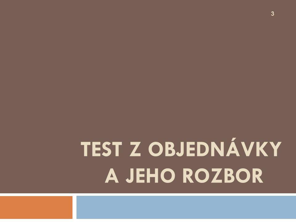 TEST Z OBJEDNÁVKY A JEHO ROZBOR 3