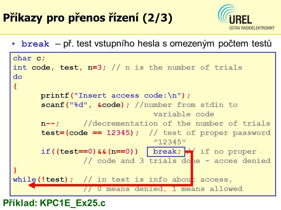 char number [11], c; char *ptr, digit= 8 ; strcpy(number, 1487265098 ); printf( Original string: %s\n , number); ptr=strchr(number, digit); while(ptr) { *ptr= x ; ptr=strchr(number, digit); } printf( Modified string: %s , number); Funkce pro vyhledání znaku v řetězci strchr() Funkce pro řetězce (4/5) Funkce string.h pro řetězce (4/5) Náhrada všech znaků 8 v řetězci za znak x : Příklad: KPC1E_Ex38.c