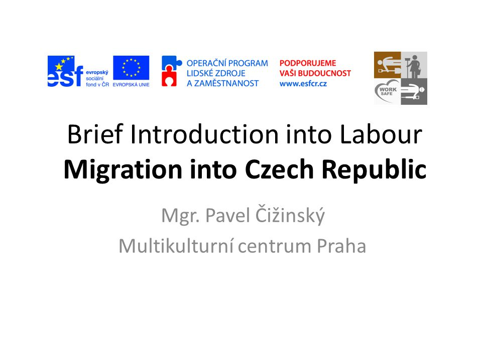 Foreigners on Czech labour market (development in 2008-2012) datumWork PermitsThird country nationals not needing work permit EU-citizensBusiness licenses 31.12.2008128.93414.516141.101, of them 100223 Slovaks 77.158 31.12.200973.663: - 27349 cooperatives - 3574 agencies 17.680139.315, of them 98129 Slovaks 87.753 31.3.201064.11318.367136.962, of them 96985 Slovaks 87.651 31.5.201060.33619.154138.811, of them 97.950 Slovaks 31.12.201049.24422.126143.997, of them 100.727 Slovaks 90.983 31.12.201136.79226.510154.560, of them 106.425 Slovaks 93.059