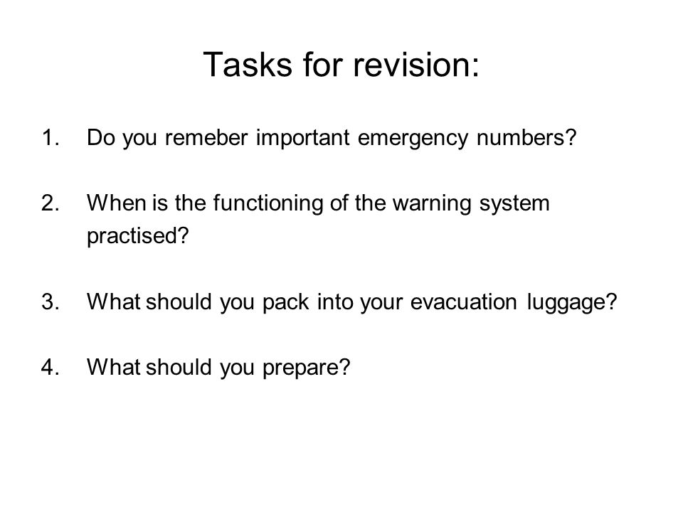 Tasks for revision: 1.Do you remeber important emergency numbers.