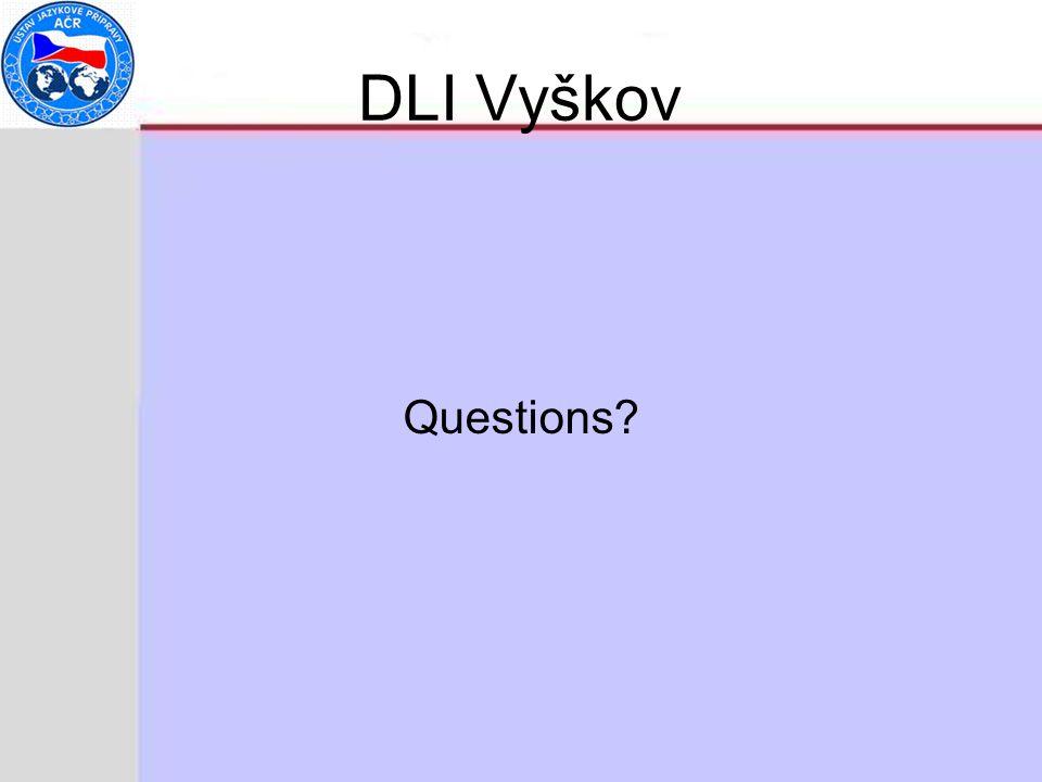 DLI Vyškov Questions
