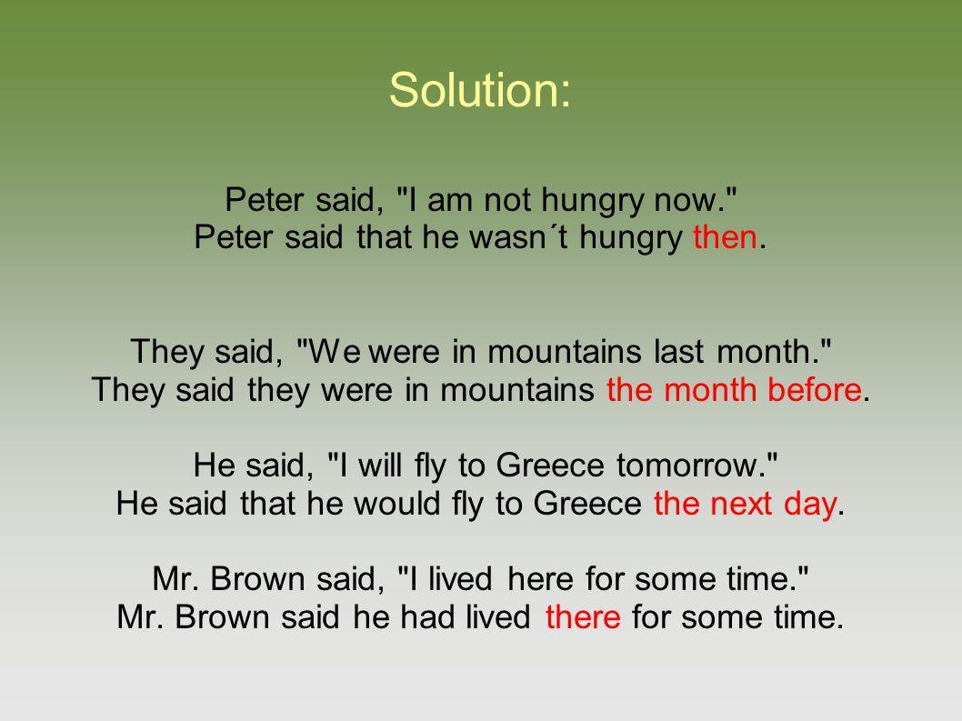 Solution: Peter said,