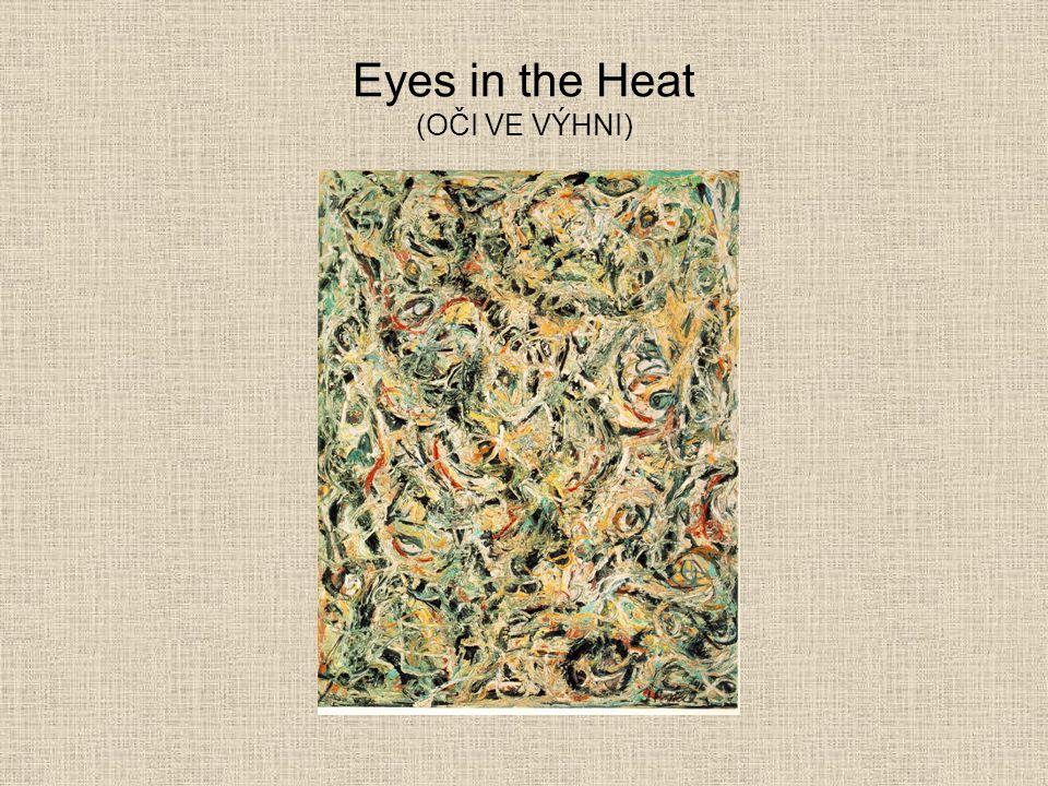 Eyes in the Heat (OČI VE VÝHNI)