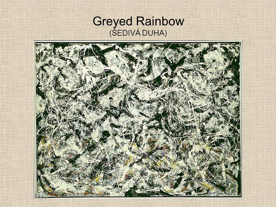 Greyed Rainbow (ŠEDIVÁ DUHA)