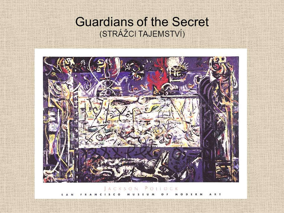 Guardians of the Secret (STRÁŽCI TAJEMSTVÍ)