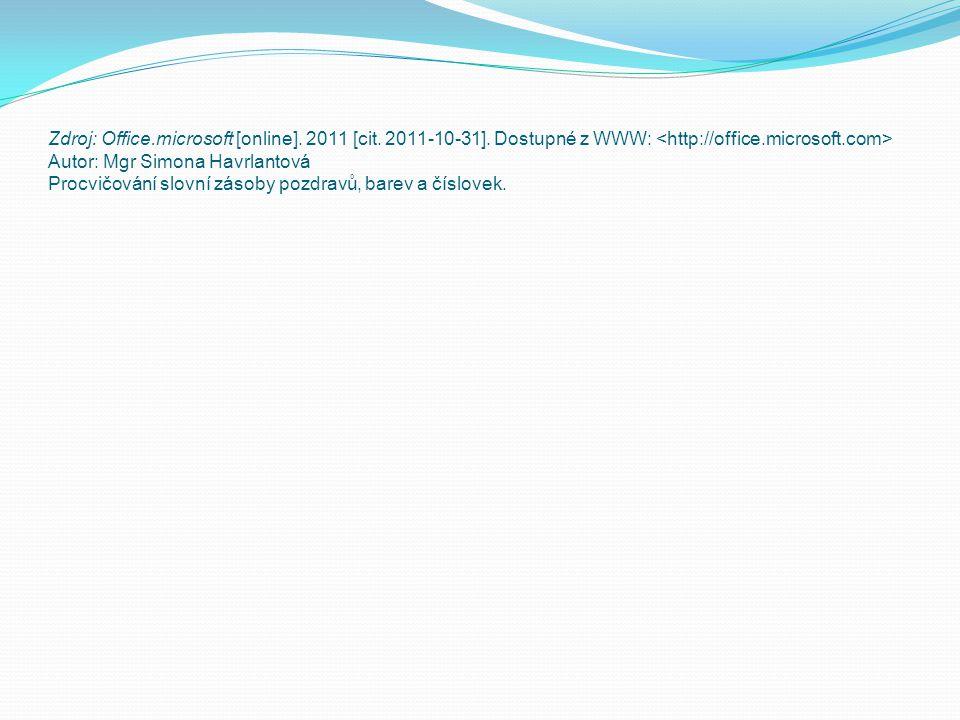Zdroj: Office.microsoft [online].2011 [cit. 2011-10-31].