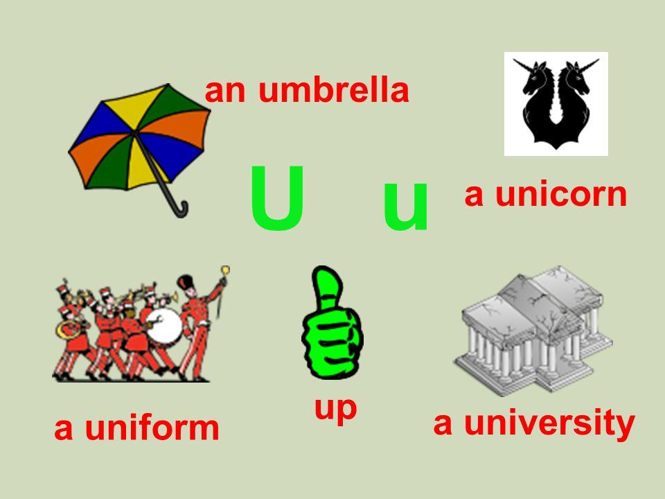U u an umbrella a unicorn a uniform a university up