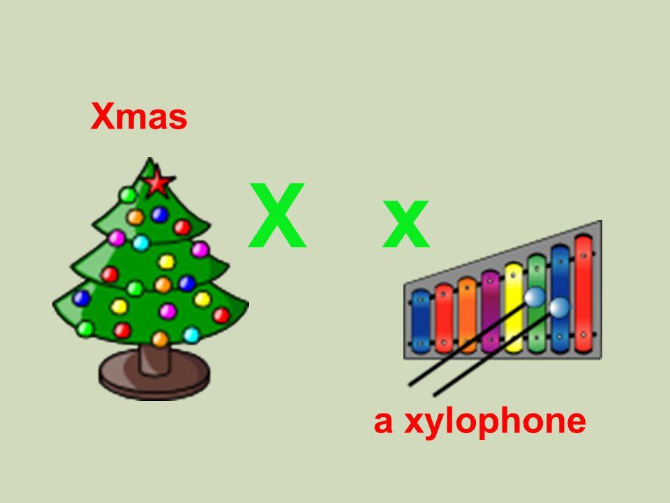 X x Xmas a xylophone