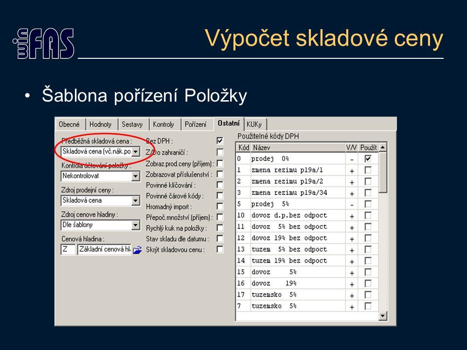 Zneplatnění položek Příznak na položce v číselníku Položky ZVS Použité položky, které nelze vymazat Na šabloně lze zneplatnění potlačit
