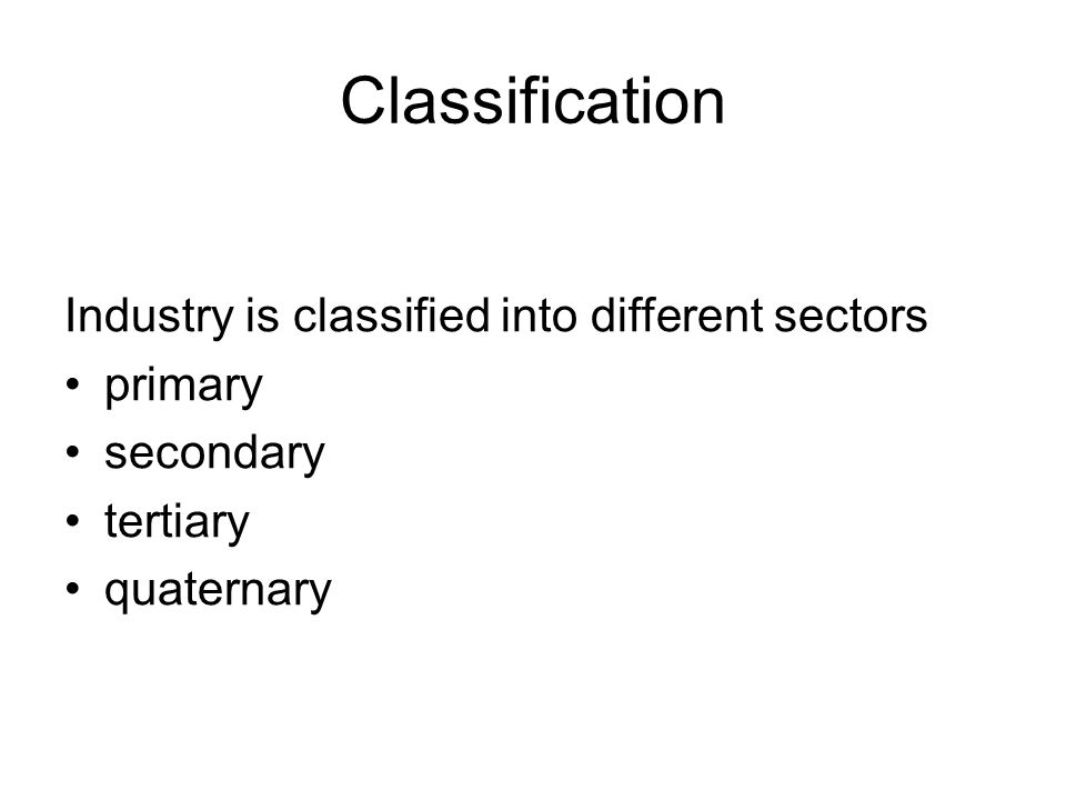 Secondary industry Secondary industries take the raw materials produced by the primary sector and manufacture goods and products.