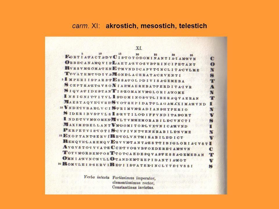 carm. XI: akrostich, mesostich, telestich
