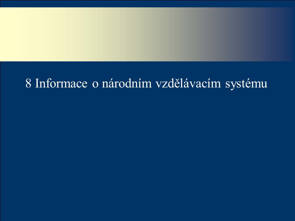8 Informace o národním vzdělávacím systému