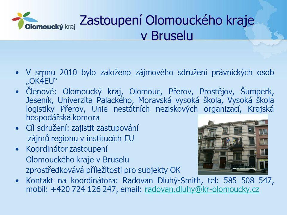 """Zastoupení Olomouckého kraje v Bruselu V srpnu 2010 bylo založeno zájmového sdružení právnických osob """"OK4EU"""" Členové: Olomoucký kraj, Olomouc, Přerov"""