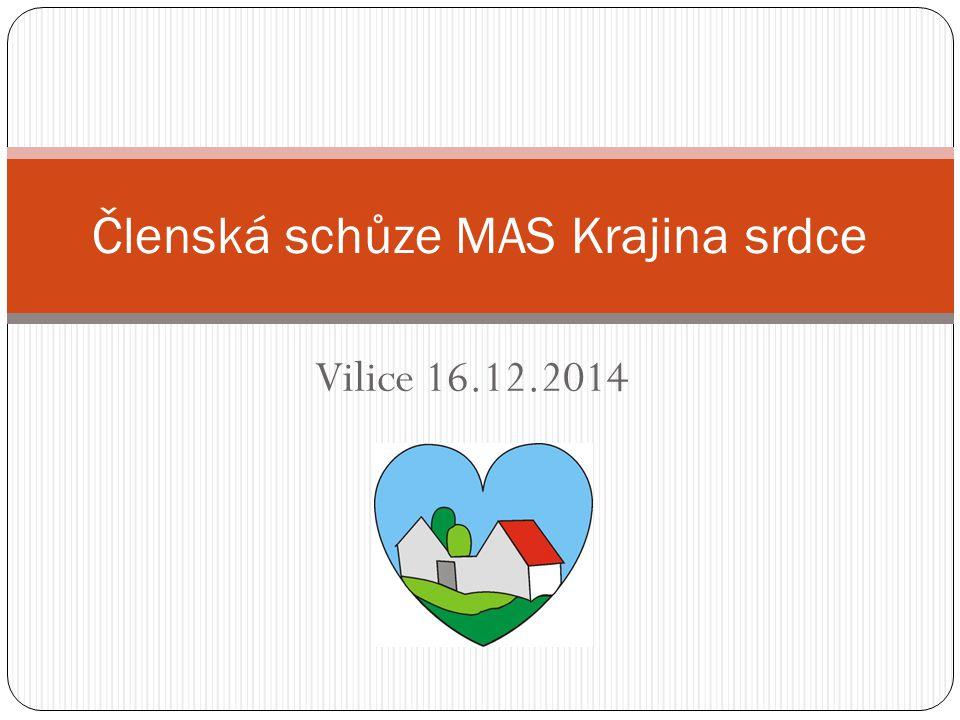 Vilice 16.12.2014 Členská schůze MAS Krajina srdce