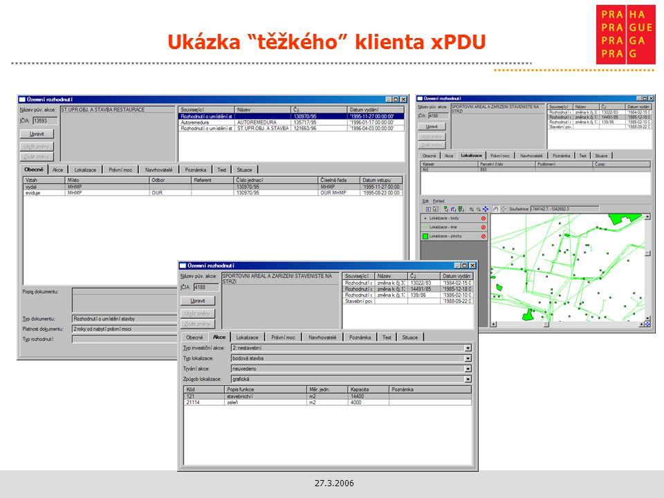 27.3.2006 Ukázka těžkého klienta xPDU