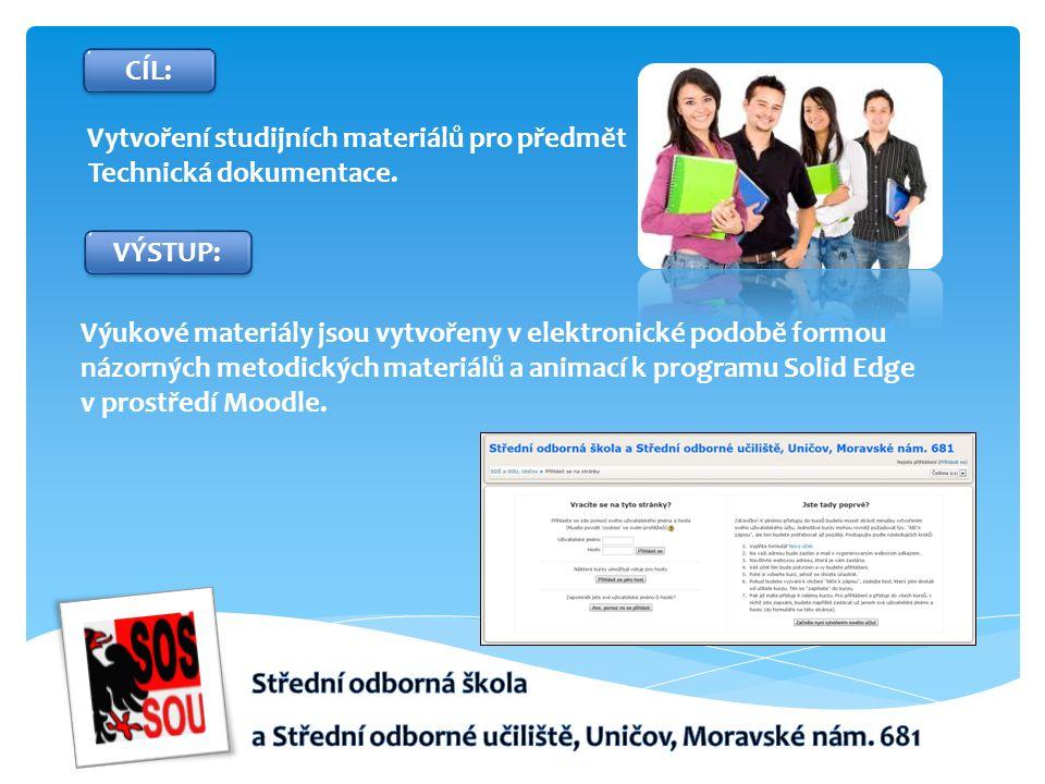 Vytvoření studijních materiálů pro předmět Technická dokumentace.