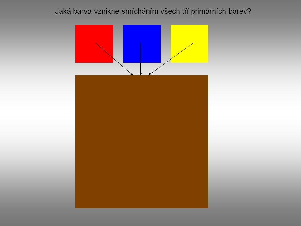 Jaká barva vznikne smícháním všech tří primárních barev?