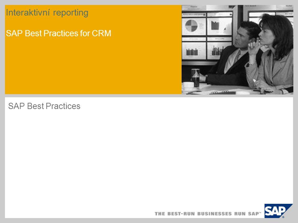 Přehled scénáře - 1 Cíl Tento scénář popisuje způsob, jakým se musí konfigurovat systém CRM, aby bylo možné zobrazit reporty v oblastech marketingu, prodeje a služeb.