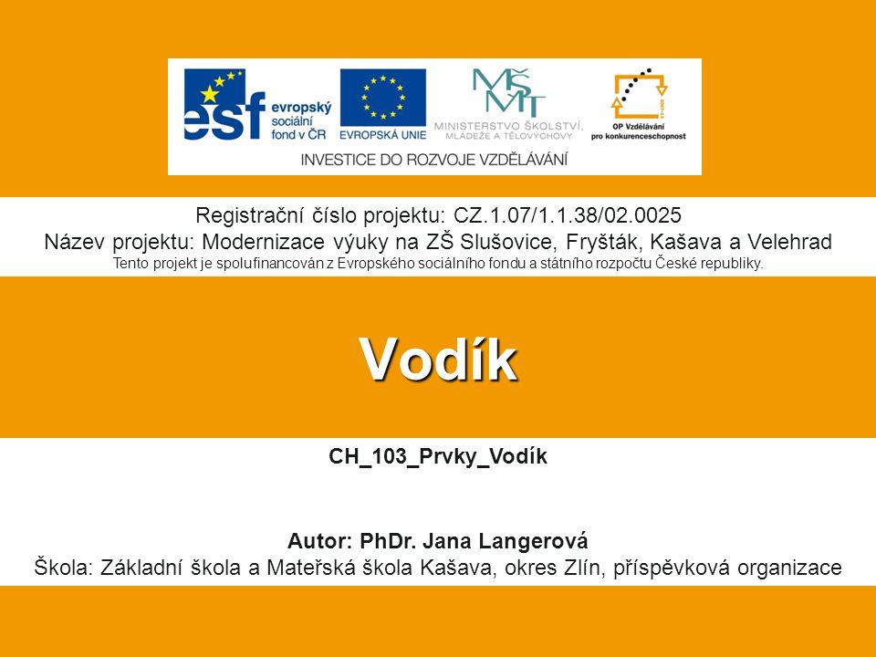 Vodík CH_103_Prvky_Vodík Autor: PhDr.