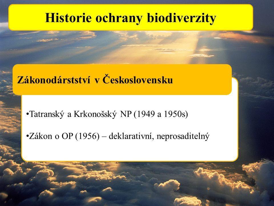 Tatranský a Krkonošský NP (1949 a 1950s) Zákon o OP (1956) – deklarativní, neprosaditelný Historie ochrany biodiverzity Zákonodárstství v Českoslovens