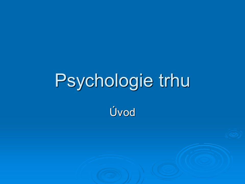 Psychologie trhu Úvod