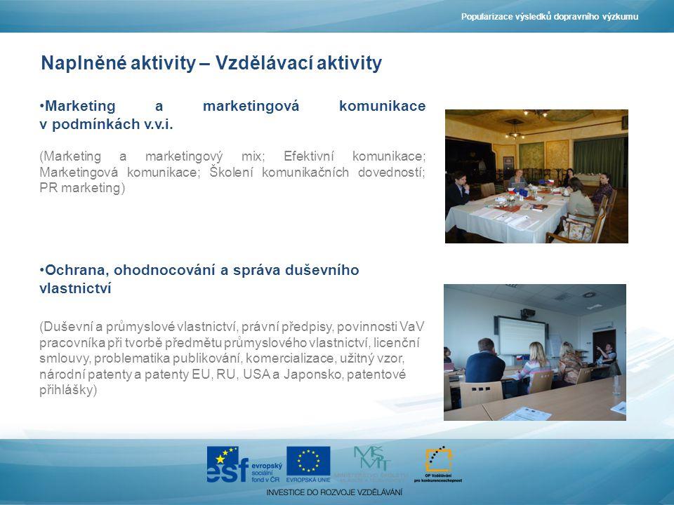 Naplněné aktivity – Vzdělávací aktivity Marketing a marketingová komunikace v podmínkách v.v.i.