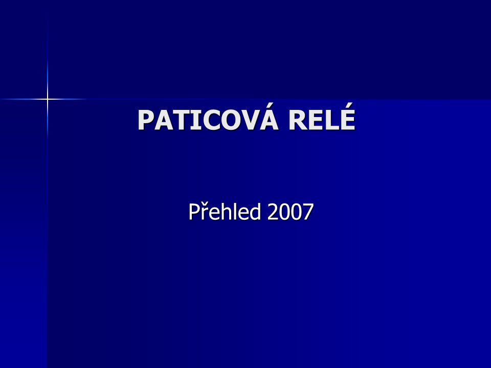PATICOVÁ RELÉ Přehled 2007