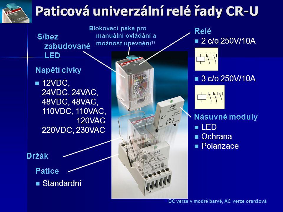 Paticová univerzální relé řady CR-U Napětí cívky Relé 2 c/o 250V/10A 3 c/o 250V/10A Patice Standardní Násuvné moduly LED Ochrana Polarizace Držák S/be