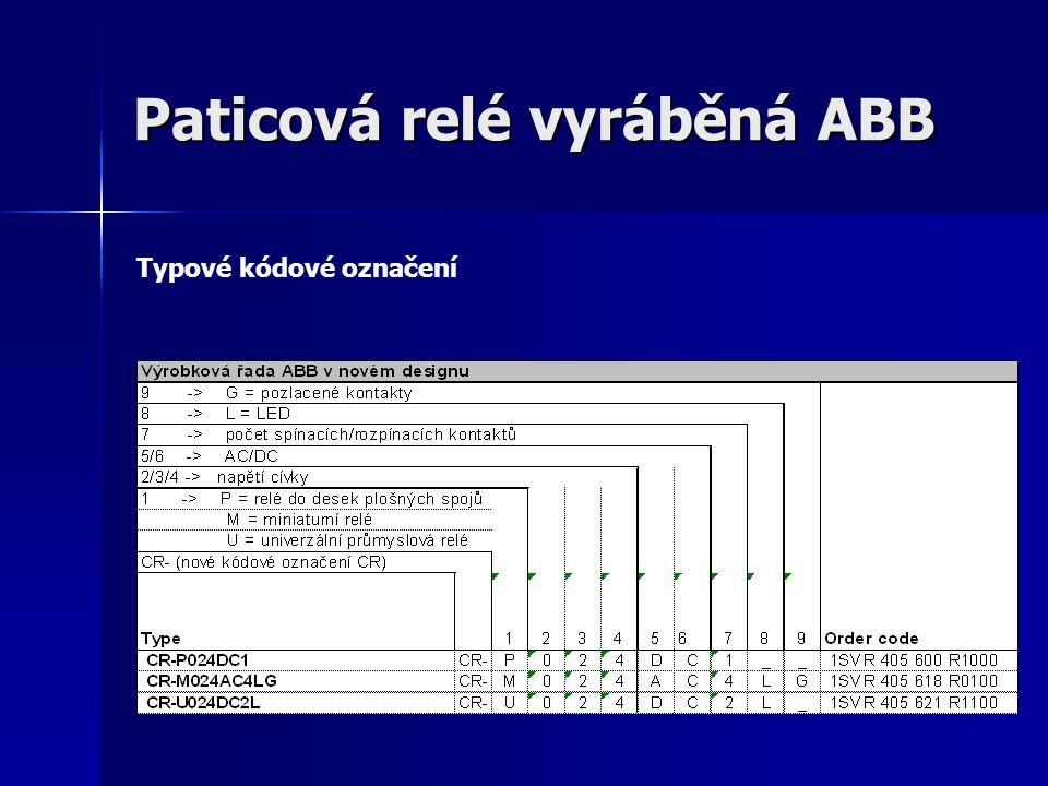 Paticová relé vyráběná ABB Typové kódové označení