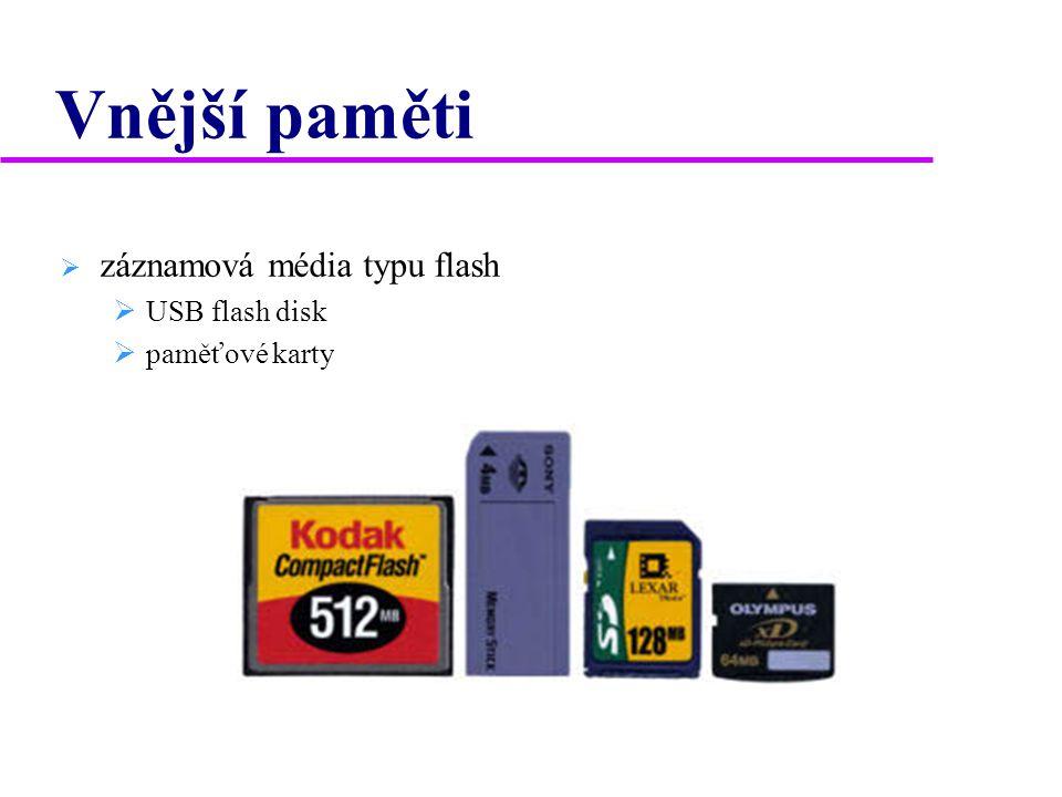 """Vnější paměti  disketa VelikostNejčastější kapacity 8""""160kB512kB1024kB 5,25""""360kB720kB1,2MB 3,5""""720kB1,44MB2,88MB"""