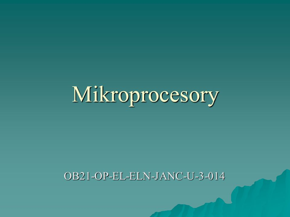 Mikroprocesory OB21-OP-EL-ELN-JANC-U-3-014