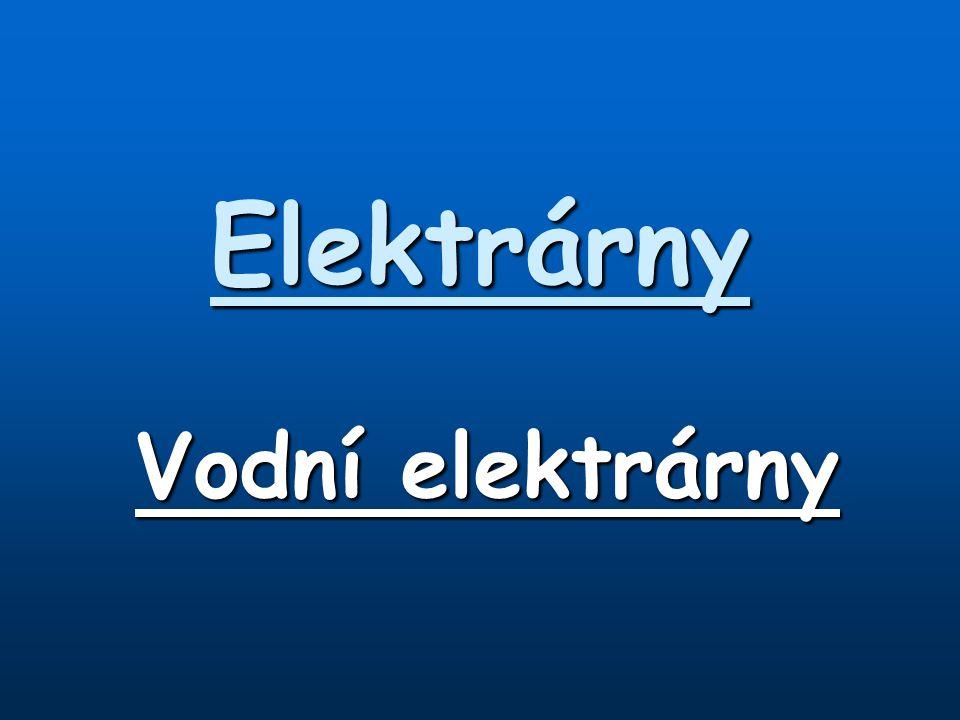 Elektrárny Vodní elektrárny