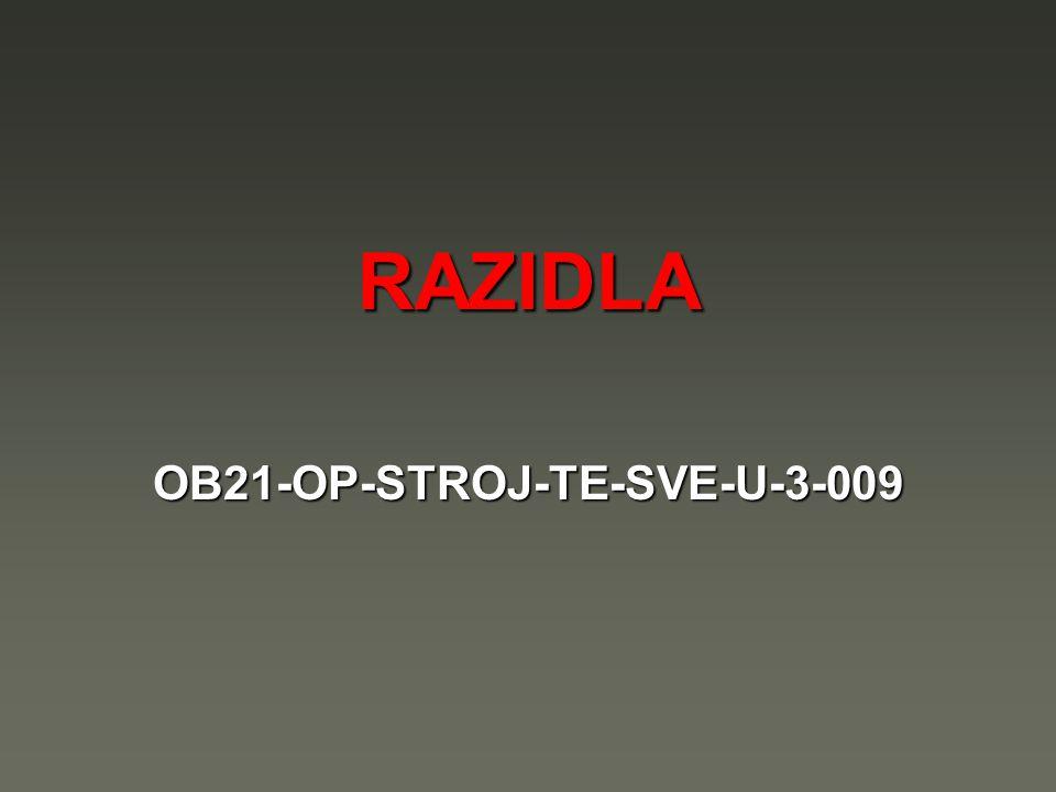 RAZIDLA OB21-OP-STROJ-TE-SVE-U-3-009