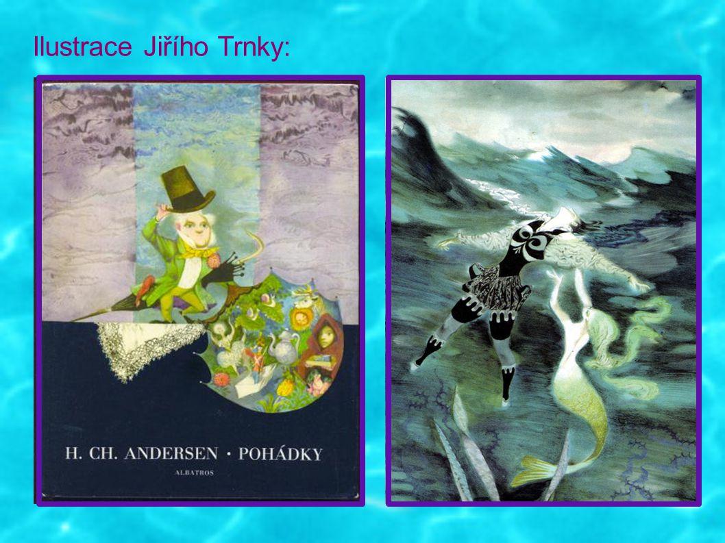 Použité zdroje: http://santroch.blog.idnes.cz/c/170461/vzpominacek-30prosince-vladimir-pucholt-a-jiri-trnka.html http://santroch.blog.idnes.cz/c/170461/vzpominacek-30prosince-vladimir-pucholt-a-jiri-trnka.html http://santroch.blog.idnes.cz/c/170461/vzpominacek-30prosince-vladimir-pucholt-a-jiri-trnka.html http://cs.wikipedia.org/wiki/Jiř%C3%AD_Trnka http://cs.wikipedia.org/wiki/Jiř%C3%AD_Trnka http://cs.wikipedia.org/wiki/Jiř%C3%AD_Trnka http://www.svetdetskefantazie.cz/zahrada-jiri-trnka http://www.svetdetskefantazie.cz/zahrada-jiri-trnka http://www.svetdetskefantazie.cz/zahrada-jiri-trnka http://www.antikvariat-domecek.cz/?5924,karafiat-j.-trnka-j.-broucci http://www.antikvariat-domecek.cz/?5924,karafiat-j.-trnka-j.-broucci http://www.antikvariat-domecek.cz/?5924,karafiat-j.-trnka-j.-broucci http://www.brnovinky.cz/knizni-tipy-a-novinky/blog/strana-22 http://www.brnovinky.cz/knizni-tipy-a-novinky/blog/strana-22 http://www.brnovinky.cz/knizni-tipy-a-novinky/blog/strana-22 http://mista.unas.cz/index.php?clanek=82 http://mista.unas.cz/index.php?clanek=82 http://mista.unas.cz/index.php?clanek=82 http://www.albatrosmedia.cz/spalicek-versu-a-pohadek.html http://www.albatrosmedia.cz/spalicek-versu-a-pohadek.html http://www.albatrosmedia.cz/spalicek-versu-a-pohadek.html http://www.knihydobra.cz/trnkuv-spalicek-rikadel-pisnicek-a-pohadek-22395 http://www.knihydobra.cz/trnkuv-spalicek-rikadel-pisnicek-a-pohadek-22395 http://www.knihydobra.cz/trnkuv-spalicek-rikadel-pisnicek-a-pohadek-22395 http://knihy.abz.cz/prodej/dvakrat-sedm-pohadek http://knihy.abz.cz/prodej/dvakrat-sedm-pohadekhttp://knihy.abz.cz/prodej/dvakrat-sedm-pohadek http://www.ioffer.com/i/1963-pohadky-fairy-tales-jiri-trnka-hcdj-14821621 http://www.ioffer.com/i/1963-pohadky-fairy-tales-jiri-trnka-hcdj-14821621 http://www.ioffer.com/i/1963-pohadky-fairy-tales-jiri-trnka-hcdj-14821621 http://fairytaleclub.tumblr.com/post/1693628133/kurozukin-via-1000suns-illustration-for http://fairytaleclub.tumblr.com/post/169