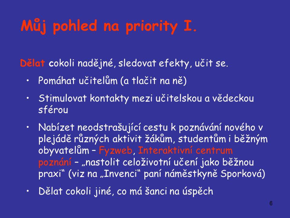 7 Můj pohled na priority II.