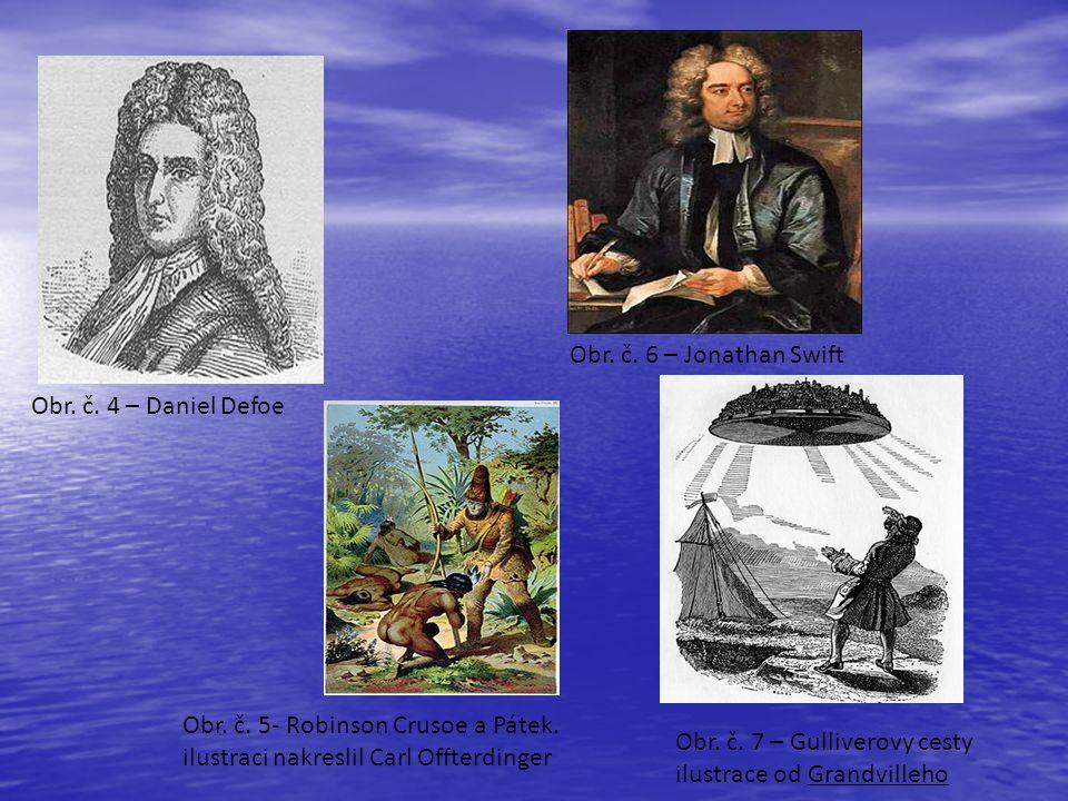 Obr.č. 4 – Daniel Defoe Obr. č. 5- Robinson Crusoe a Pátek.