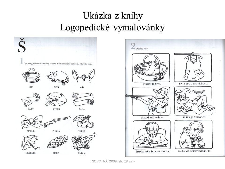Ukázka z knihy Logopedické vymalovánky (NOVOTNÁ, 2009, str. 28,29 )