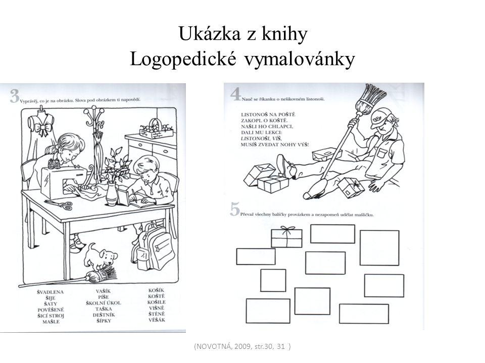 Ukázka z knihy Logopedické vymalovánky (NOVOTNÁ, 2009, str.30, 31 )